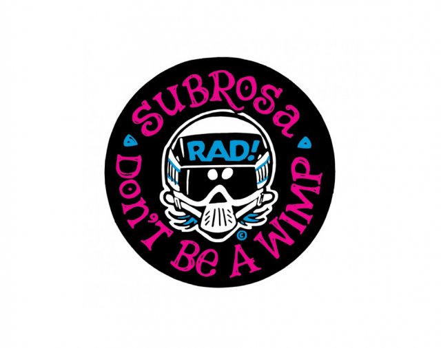 Subrosa X Radical Rick No Wimps Sticker