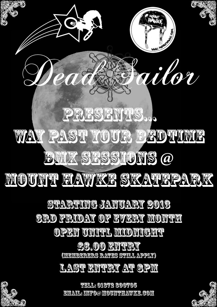Dead sailor Bmx Late sessions at mount hawke