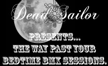 Dead sailor Bmx late session bmx