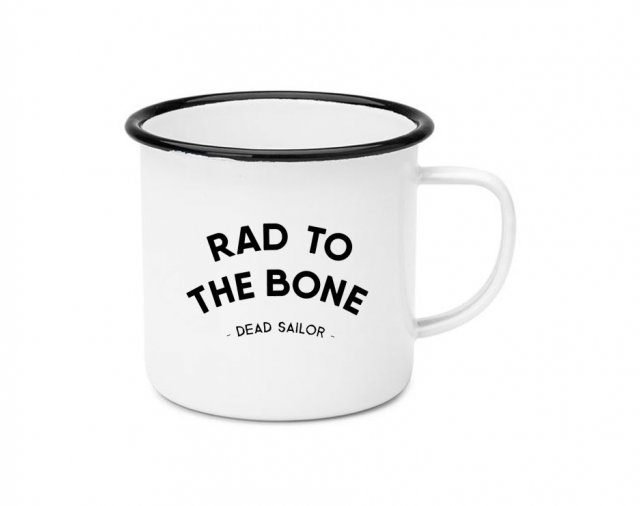Dead Sailor Rad To The Bone Enamel Mug