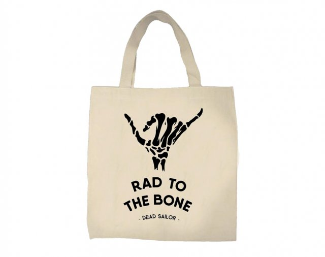 Dead Sailor Rad To The Bone Tote Bag