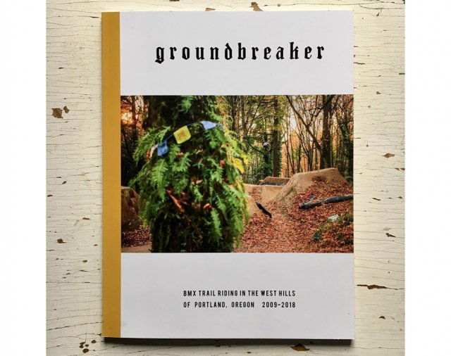 Groundbreaker - A Portland Trails Zine