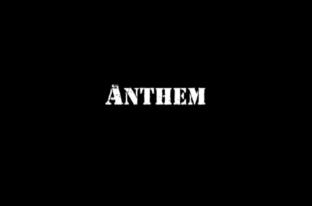 Anthem II Full Length Video