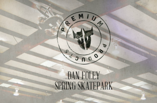 Dan Foley - Skatepark Spring Edit